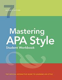 Mastering APA Style Student Workbook